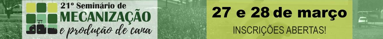 21º Seminário de Mecanização e Produção de Cana de Açúcar