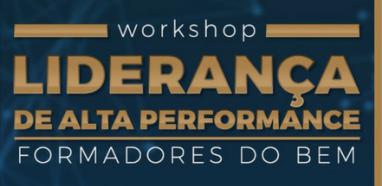 Participe - Workshop Liderança de Alta Performance