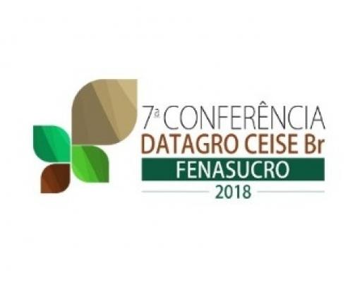 7ª Conferência DATAGRO CEISE Br  - FENASUCRO 2018