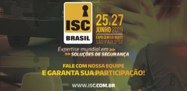 Faça parte da ISC Brasil - 14ª Feira e Conferência Internacional de Segurança