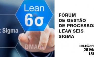 FAAP - Fórum de Gestão de Processos Lean Seis Sigma