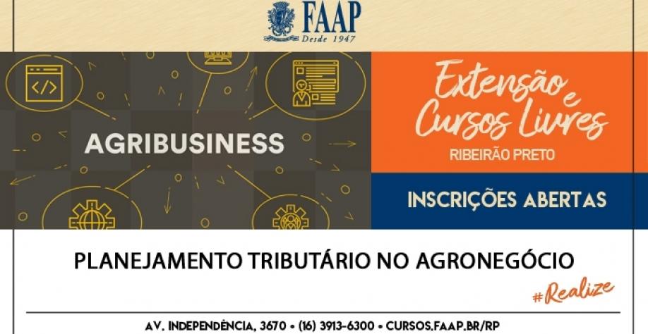 Curso FAAP Ribeirão Preto - Planejamento Tributário do Agronegócio