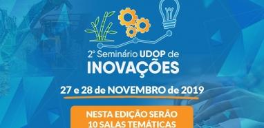 Seminário UDOP de Inovações terá 10 salas temáticas