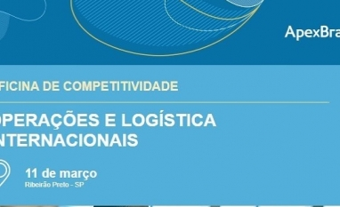 Oficina de Competitividade   Operações e Logística Internacionais
