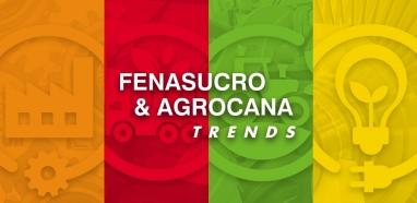 FENASUCRO & AGROCANA TRENDS é lançada em agosto com programação que reúne grandes especialistas do mercado para falar sobre tendências e inovações