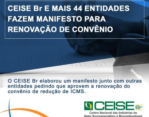 CEISE Br E MAIS 44 ENTIDADES FAZEM MANIFESTO PARA RENOVAÇÃO DE CONVÊNIO E ICMS