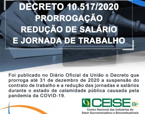 DECRETO 10.517/2020 – PRORROGAÇÃO REDUÇÃO DE SALÁRIO E JORNADA DE TRABALHO