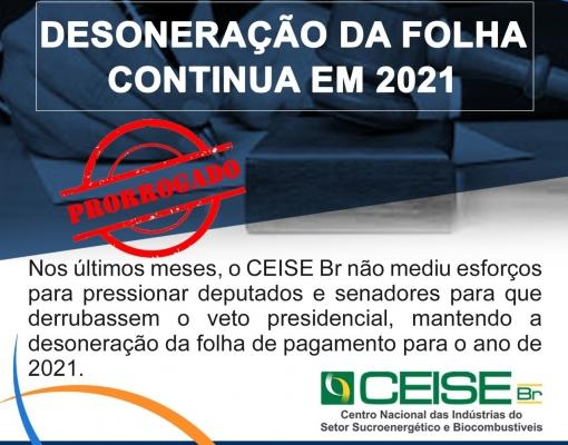 DESONERAÇÃO DA FOLHA CONTINUA EM 2021.
