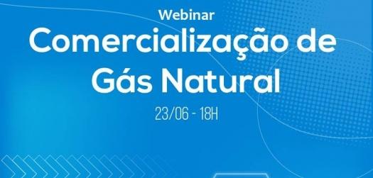 Webinar Comercialização de Gás Natural